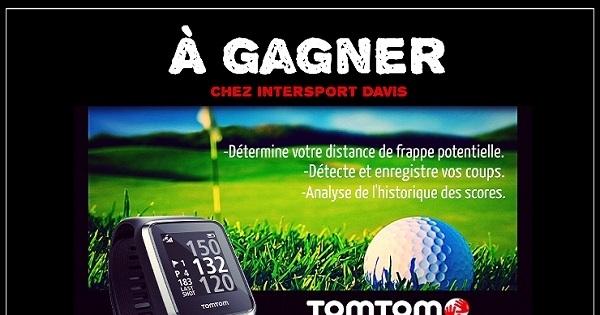 Concours Gagnez une montre Tomtom Golfer 2 chez Intersport Davis!