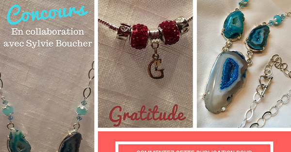 Concours Gagnez un magnifique bracelet gratitude ainsi qu'un superbe collier d'Agate des Bijouteries du Québec!