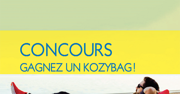 Concours gagnez un kozybag concours en ligne qu bec for Club piscine valleyfield qc