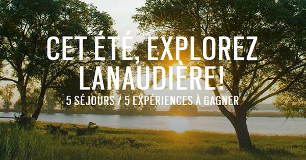 Concours Gagnez l'une des 5 merveilleuses escapades à Lanaudière!