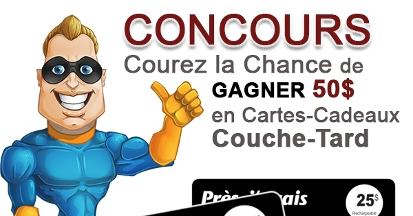 Concours Gagnez 50$ Couche-Tard