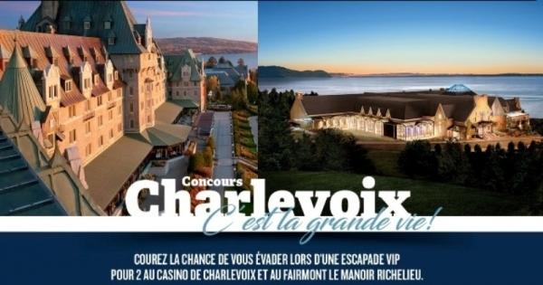 Concours CHARLEVOIX C'EST LA GRANDE VIE!