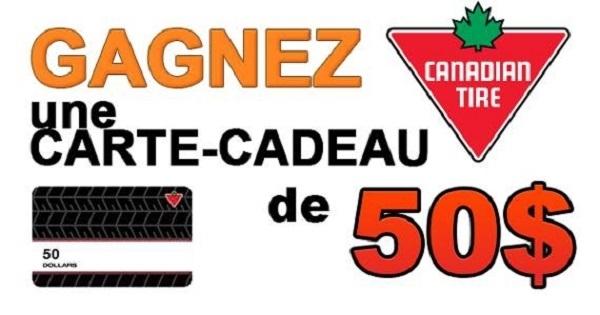 Concours Gagnez une carte cadeau de 50$ de chez Canadian Tire!