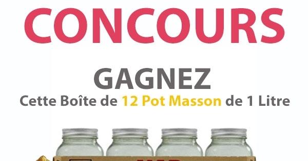 Concours GAGNEZ Cette Boîte de 12 Pot Masson de 1 Litre