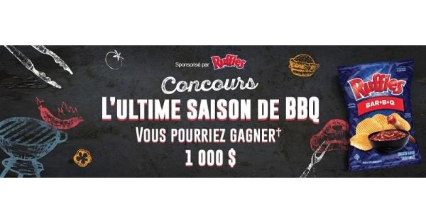 Concours L'ULTIME SAISON DE BBQ! GAGNEZ 1000$!