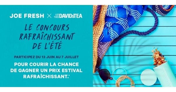 Concours Gagnez un prix estival rafraîchissant avec JoeFresh et DavidsTea!