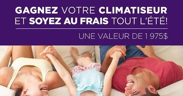 Concours Gagnez votre CLIMATISEUR d'une valeur de 1 975$