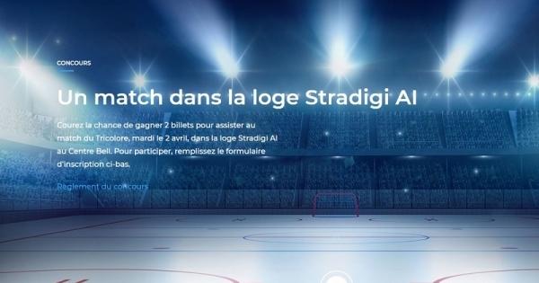 Concours Gagnez 2 billets pour assister au match du Tricolore dans la loge Stradigi AI au Centre Bell!