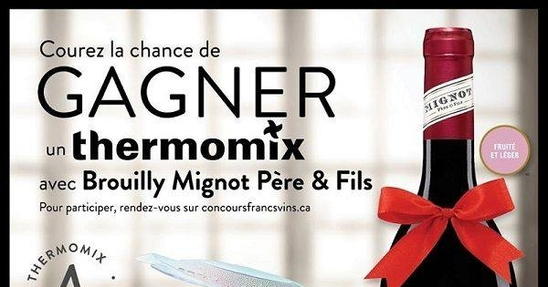 concours gagnez un des 4 thermomix avec brouilly mignot p re fils concours en ligne qu bec. Black Bedroom Furniture Sets. Home Design Ideas