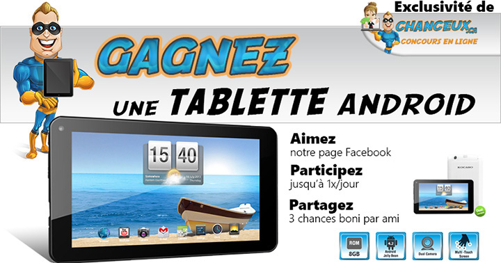 CONCOURS EXCLUSIF - Concours Gagnez une Tablette Android