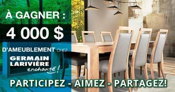 Concours gagnez 4 000 de meubles chez germain larivi re for Meuble en ligne quebec