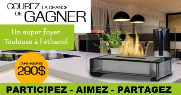 concours gagnez un super foyer toulouse l thanol. Black Bedroom Furniture Sets. Home Design Ideas