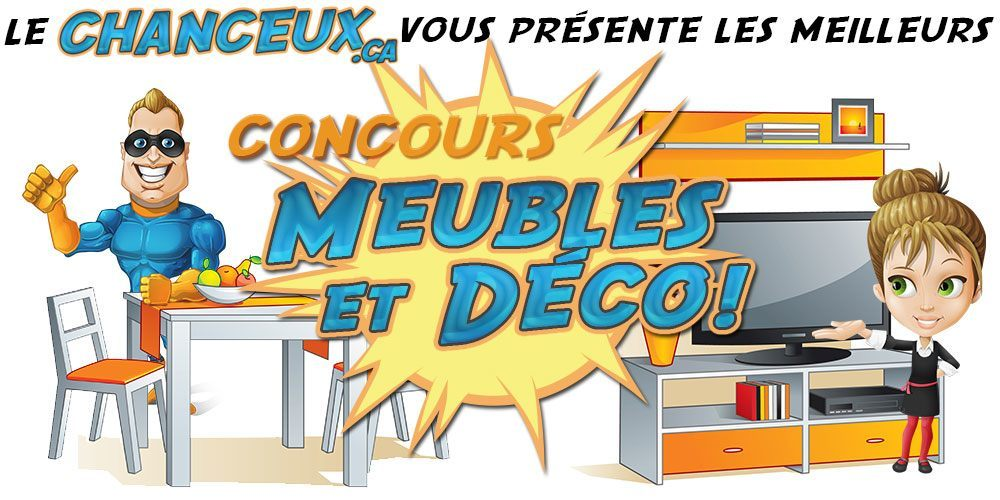 Concours meubles d coration concours en ligne for Meuble en ligne quebec